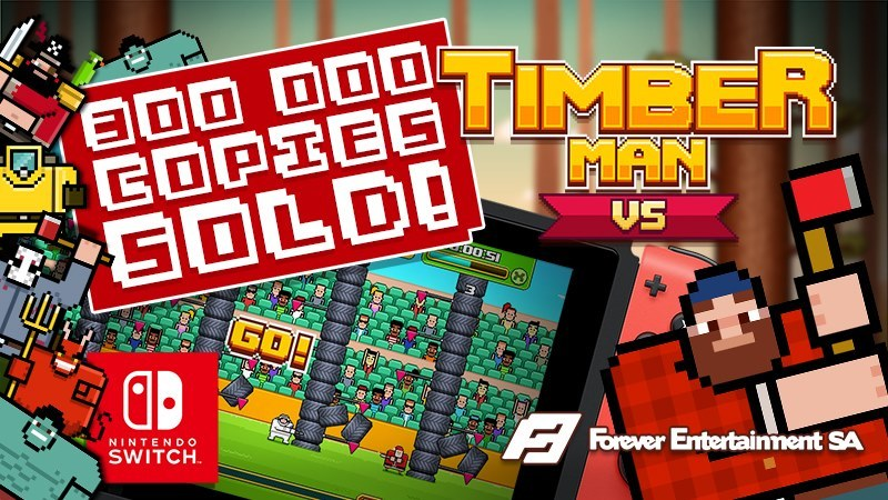 Timberman VS just reached 300 000 copies sold on #NintendoSwitch! ❤️